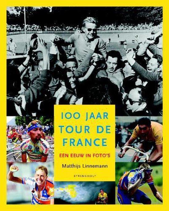Cover van het boek '100 Jaar Tour De France' van Matthijs Linnemann