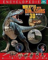 Walking with dinosaurs Encyclopedie The 3d movie
