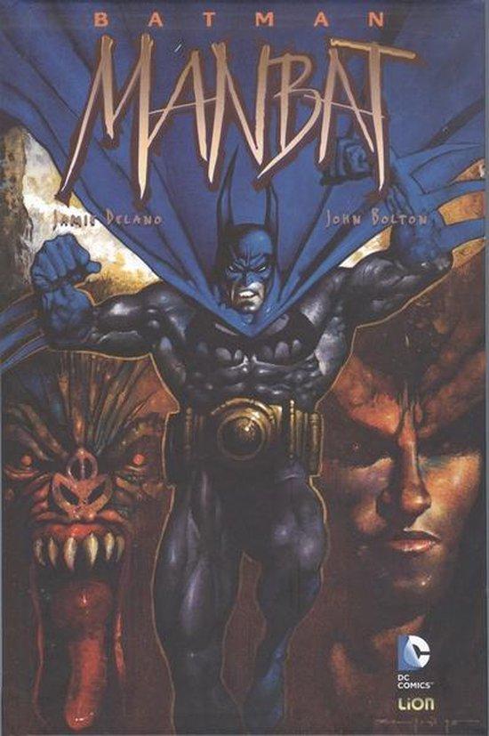 Batman 01. batman: man-bat - John Bolton  