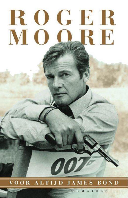 Voor altijd James bond - Roger Moore |