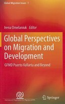 Global Perspectives on Migration and Development