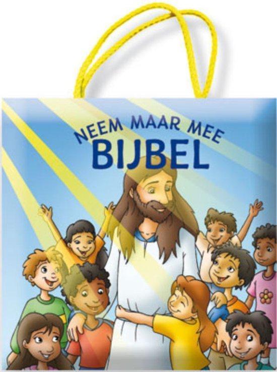 Neem maar mee Bijbel - K. Juhl  