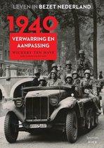 Leven in bezet Nederland - 1940