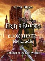 Erin's Sword: Book Three: The Cradle
