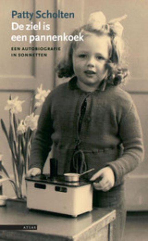 De ziel is een pannenkoek - Patty Scholten  