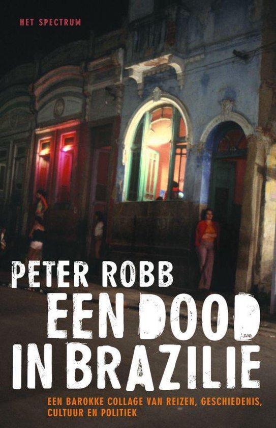 Een Dood In Brazilie - Peter Robb pdf epub