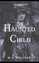 The Haunted Child