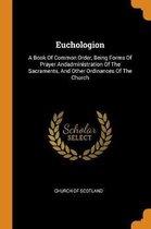 Boek cover Euchologion van Church Of Scotland