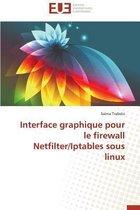 Interface Graphique Pour Le Firewall Netfilter/Iptables Sous Linux