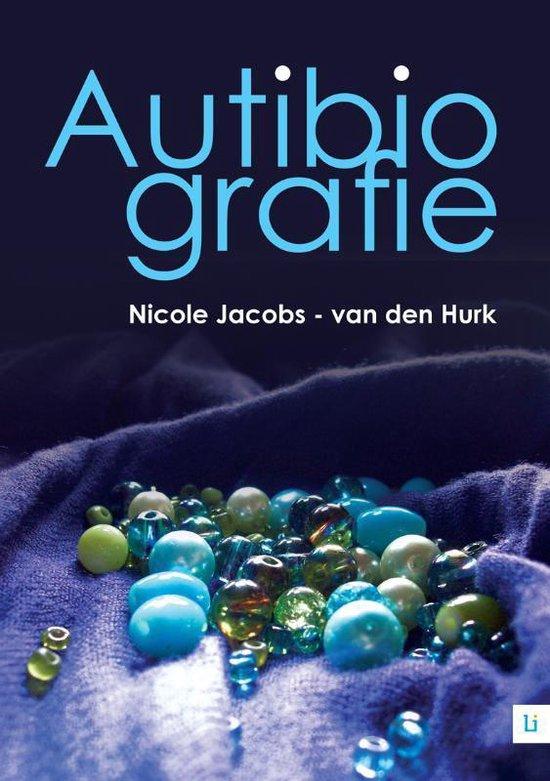 Autibiografie - Nicole Jacobs-Van der Hurk |