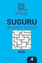 Creator of puzzles - Suguru 240 Expert Puzzles 8x8 (Volume 4)