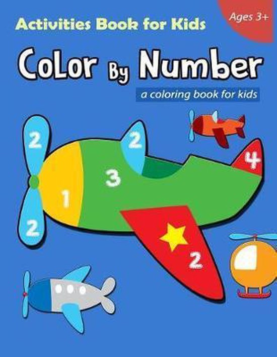 Color By Number Activities Book for Kids Ages 3+