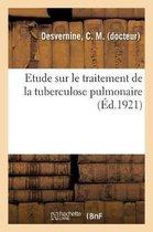 Etude sur le traitement de la tuberculose pulmonaire