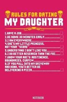 Rules for Dating my Daugther Notebook