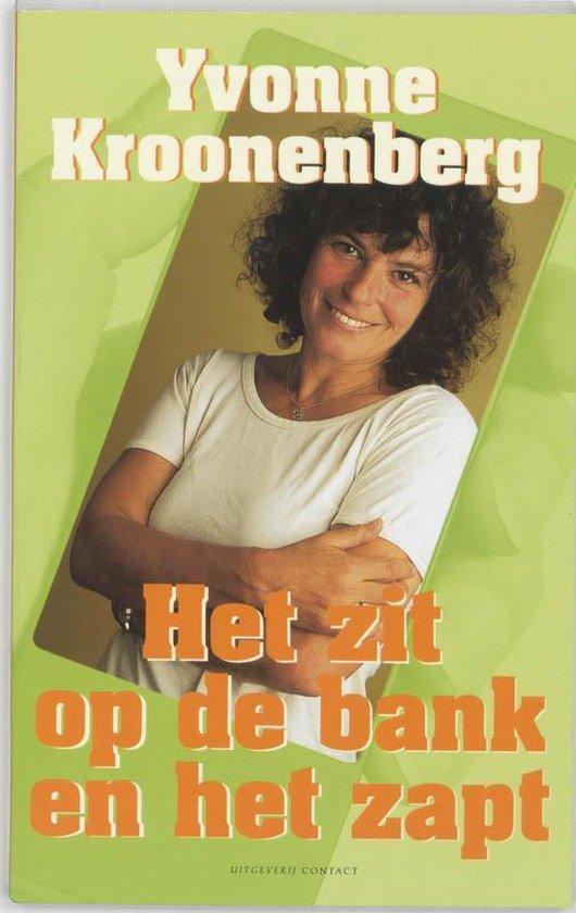 Het Zit Op De Bank En Het Zapt - Yvonne Kroonenberg |