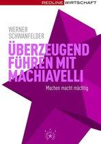 Überzeugend führen mit Machiavelli