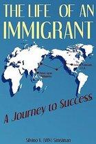 Boek cover The Life of an Immigrant van Silvino Van Simsiman