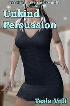 Unkind Persuasion
