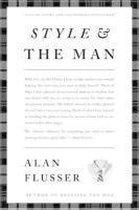 Boek cover Style and the Man van Alan Flusser (Hardcover)