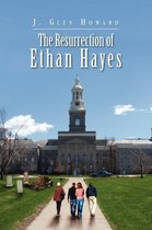 The Resurrection of Ethan Hayes