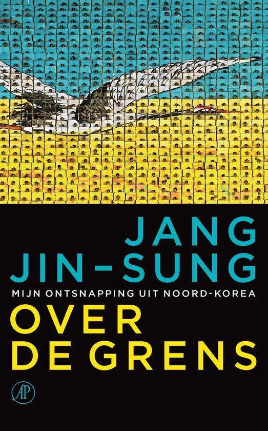 Over de grens - Jang Jin-sung | Readingchampions.org.uk