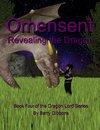 Omensent: Revealing the Dragon
