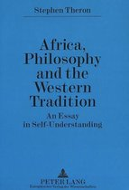 Africa, Philosophy and the Western Tradition