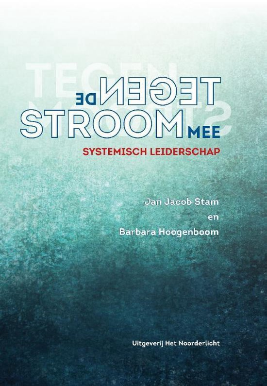 Boek cover Tegen de stroom mee van Jan Jacob Stam (Hardcover)