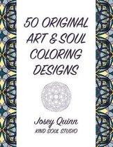 50 Original Art & Soul Coloring Designs