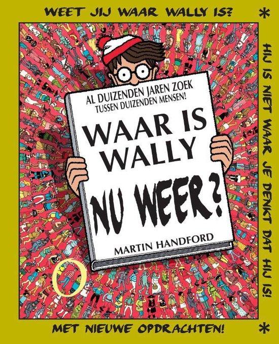 Waar is Wally - Waar is Wally nu weer? - Martin Handford |