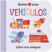 Babies Love Vehiculos