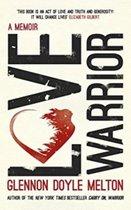 Boek cover Love Warrior van Glennon Doyle