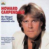 Howard Carpendale - Du fängst den Wind niemals ein