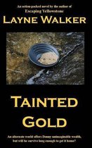 Tainted Gold