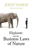 Elephants And Business Laws Of Nature