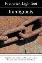 Boek cover Immigrants van Frederick Lightfoot