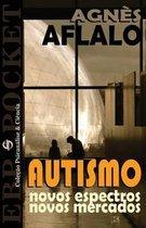 Autismo - Novos Espectros, Novos Mercados