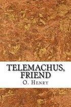 Telemachus, Friend