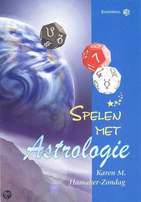 Spelen met astrologie - K. Hamaker-Zondag  