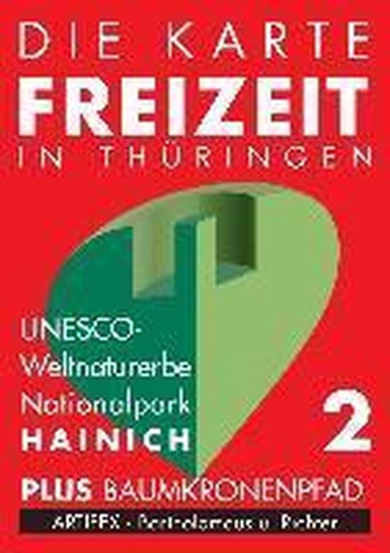 Die Karte - Freizeit in Thüringen 02. Nationalpark Hainich 1 : 30 000