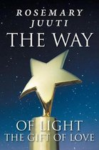 The Way of Light the Gift of Love