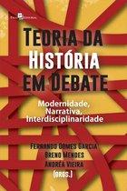 Teoria da Historia em debate