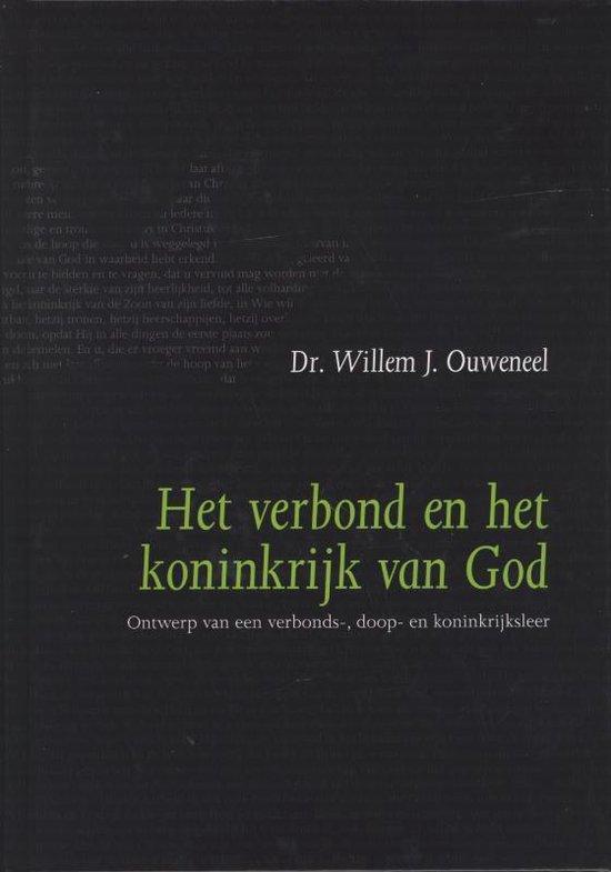 Het verbond en het koninkrijk van God - Willem J. Ouweneel pdf epub