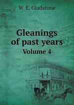 Gleanings of Past Years Volume 4