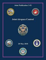 Joint Airspace Control (Joint Publication 3-52)