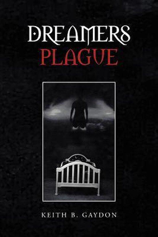 Boek cover Dreamers Plague van Keith B. Gaydon (Paperback)