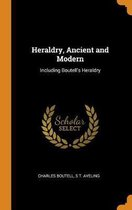 Heraldry, Ancient and Modern