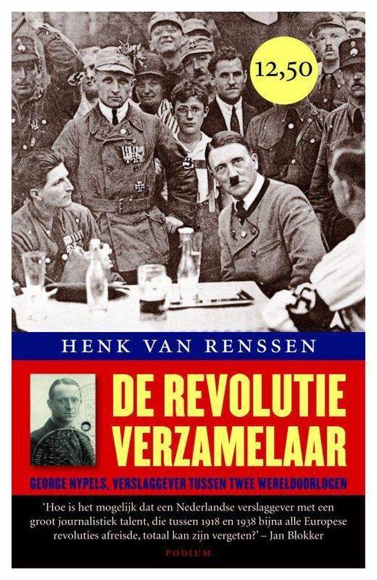De revolutieverzamelaar - Henk van Renssen | Fthsonline.com