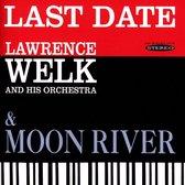Last Date/Moon River