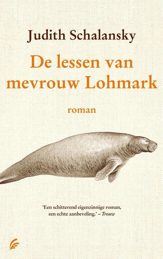 De lessen van mevrouw Lohmark - Judith Schalansky |